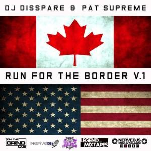 run for the border vol 1 mixtape