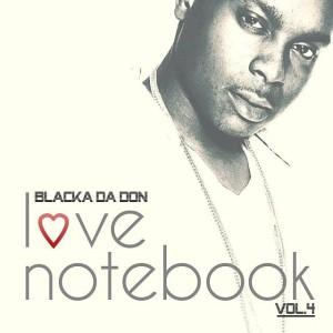 blacka da don love notebook 4