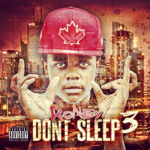 roney dont sleep vol 3