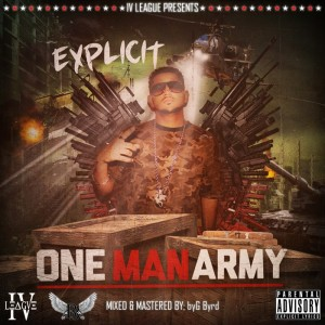 explicit one man army