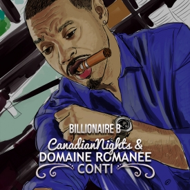 Billionaire B - Canadian Nights & Domaine Romanee Conti