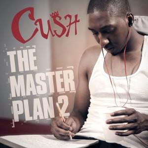 cush the master plan 2