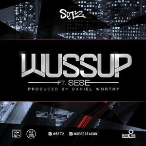 set2 wussup