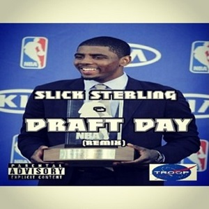 Slick Sterling – Draft Day (Montreal Remix)