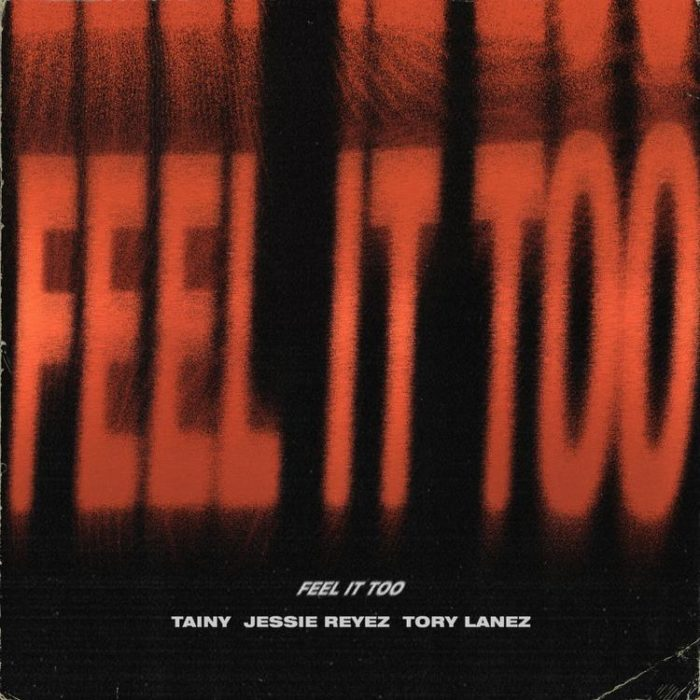 """Tory Lanez, Jessie Reyez, and Tainy Drop Their Newest Track """"Feel It Too"""""""