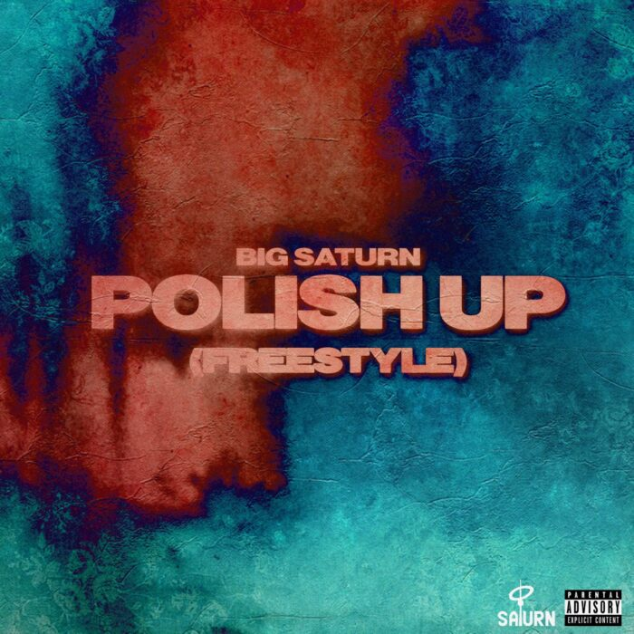 [Exclusive] Big Saturn – Polish Up Freestyle (Audio)
